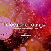 Electronic Lounge (Electronic Flavored Lounge Tunes), Vol. 3 de Various Artists