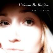 I Wanna Be the One de Antonia