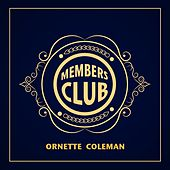 Members Club by Ornette Coleman