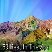 69 Rest in the Spa de Best Relaxing SPA Music