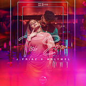 Tu Ere (feat. MelyMel) de J.Friaz