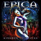 Kingdom of Heaven (A New Age Dawns), Pt. 5 by Epica