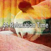 41 Relaxation Time by Deep Sleep Music Academy