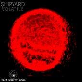 Volatile de Shipyard