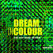 Dream In Colour, Vol. 2 (The Deep-House Edition) - EP von Various Artists