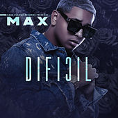 Dificil by Mein Freund Max