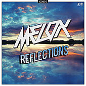 Reflections by Melo-X