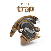 Best Trap - EP by Various Artists