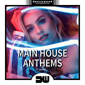 Main House Anthems, Vol. 1 - EP by Various Artists