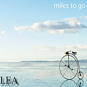 Miles To Go by Lea