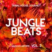 Jungle Beats (Tribal House Journey), Vol. 3 de Various Artists