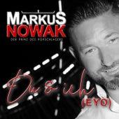 Du und ich (Eyo) van Markus Nowak