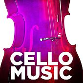 Cello Music by Various Artists
