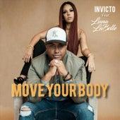 Move Your Body (feat. Luna LaBelle) de Invicto
