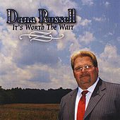 It's Worth The Wait de Dana Russell