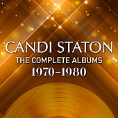 The Complete Albums 1970 - 1980 by Candi Staton