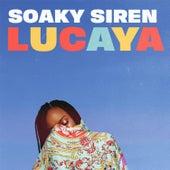 Lucaya by Soaky Siren
