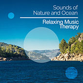 Sounds of Nature and Ocean de Relaxing Music Therapy
