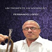 Um Trompete em Adoração de Fernando Lopez
