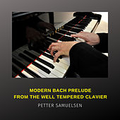 Prelude No. 1 in C Major, BWV 846, from Bach's Well-tempered Clavier by Petter Samuelsen