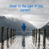 Closer to the Light of Day de Garnett