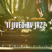 11 Jived by Jazz von Chillout Lounge