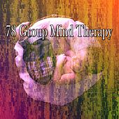 78 Group Mind Therapy by Soothing White Noise for Relaxation