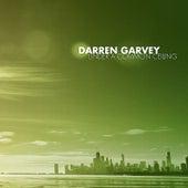 Under A Common Ceiling by Darren Garvey
