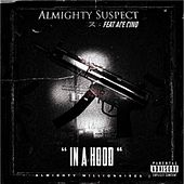 InaHood by Almighty Suspect