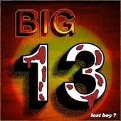 Big 13 von The Lost Boy