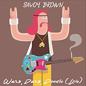 Wang Dang Doodle (Live) by Savoy Brown