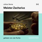 Meister Zacharius von Jules Verne