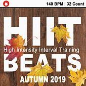 Hiit Beats Autumn 2019 (140 Bpm - 32 Count Unmixed High Intensity Interval Training Workout Music Ideal for Gym, Jogging, Running, Cycling, Cardio and Fitness) by HIIT Beats