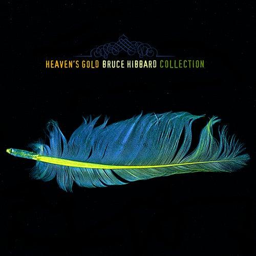 Heavens Gold by Bruce Hibbard