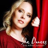 She Dances by Eva Alfhild Jonsson