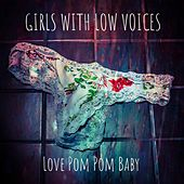 Love Pom Pom Baby by Girls