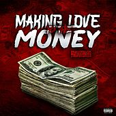Making Love to the Money by Roger