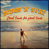 Songs 'N' Surf - Great Tunes for Great Times de Various Artists