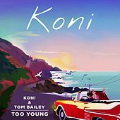 Too Young by Koni