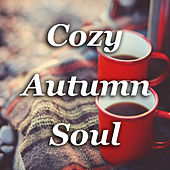 Cozy Autumn Soul di Various Artists