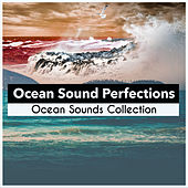 Ocean Sound Perfections by Ocean Sounds Collection (1)