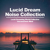 Lucid Dream Noise Collection by Asian Traditional Music