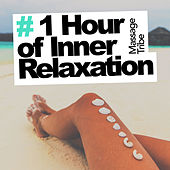 # 1 Hour of Inner Relaxation de Massage Tribe