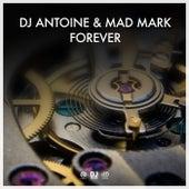 Forever von DJ Antoine