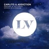 Dreams & Patterns / Stuck in a Dream de Carlito