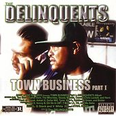 Town Business, Pt. 1 by The Delinquents