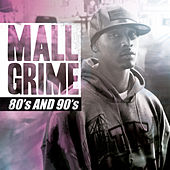 80's and 90's by Mall Grime