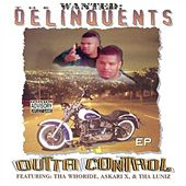 Outta Control by The Delinquents