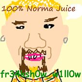 100 Percent Norma Juice (Norma 5 Edit) by Fr34ksh0w_w1ll0w