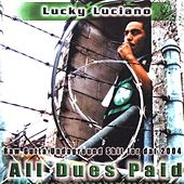 All Dues Paid by Lucky Luciano